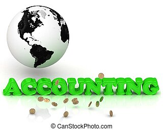 ACCOUNTING - bright color letters, black and white Earth on...