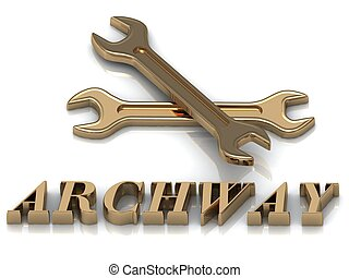 ARCHWAY- inscription of metal letters and 2 keys on white...