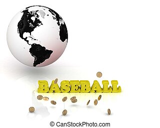 BASEBALL - bright color letters, black and white Earth on a...