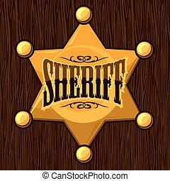 Golden sheriff star badge vector illustration on wooden...