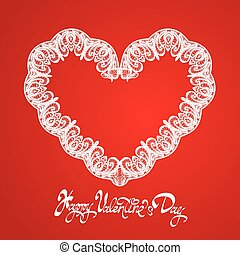 White Heart shape is made of lace doily on red background, Holiday Card with calligraphic text Happy Valentines Day.