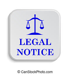 Legal notice icon. Internet button on white background.