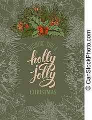 Holly jolly Christmas - Vintage vector card with hand drawn...
