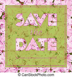 Floral greeting card with text Save the date Seamless...