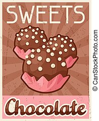 Poster with chocolate candy in retro style.