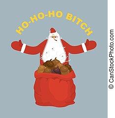 Bad, evil Santa Claus Amoral Santa with cigar Red bag with...