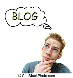 Thinking About A Blog - A young white male adult thinks he...