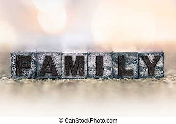 "Family Concept Vintage Letterpress Type - The word ""Family""..."