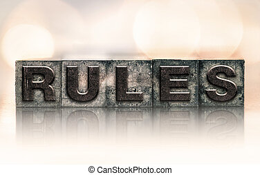"""Rules Concept Vintage Letterpress Type - The word """"RULES""""..."""