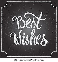 Best Wishes calligraphic and typographic background. - Best...