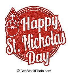 Happy Saint Nicholas stamp - Happy Saint Nicholas grunge...