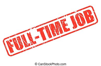 FULL-TIME JOB red stamp text