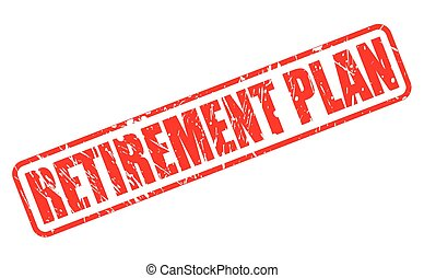 RETIREMENT PLAN red stamp text on white