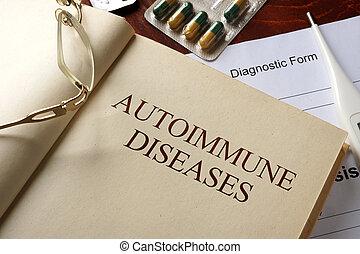 autoimmune diseases - Book with diagnosis autoimmune...