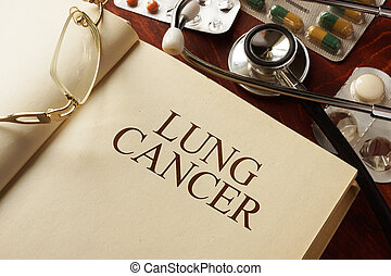 Lung cancer - Book with diagnosis Lung cancer Medic concept...
