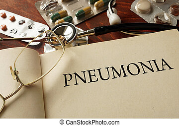Pneumonia - Book with diagnosis Pneumonia. Medic concept.