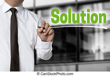 Solution is written by businessman background concept