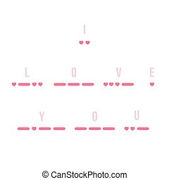 Morse Code I Love You - I Love You text in Morse code with...