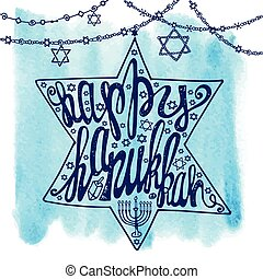 Happy Hanukkah lettering.David Star,Watercolor splash -...