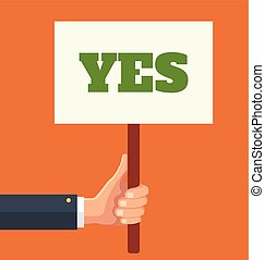 Hands holds sign with YES word Vector flat illustration