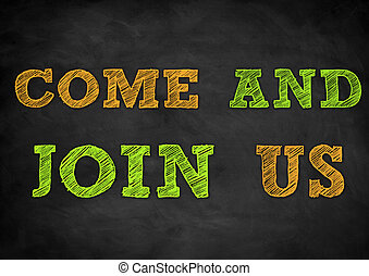 come and join us - chalkboard illustration
