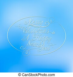 Christmas calligraphy on a blue blur background