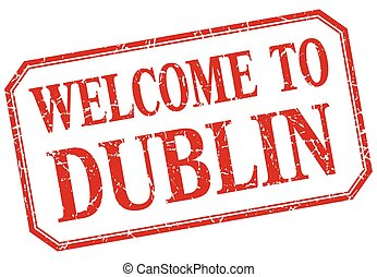 Dublin - welcome red vintage isolated label