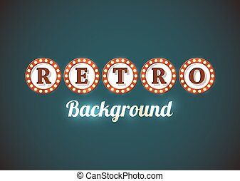 Retro sign background - Retro background in style of an old...