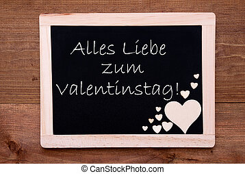 Blackboard With Hearts, Text Liebe Valentinstag Means Happy...