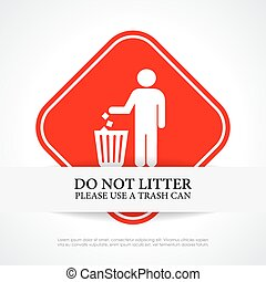 Do not litter sign - Do not litter red sign