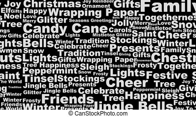 Christmas black and white words - Black and white scrolling...