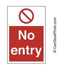 No Entry - High Resolution No Entry Safety Sign