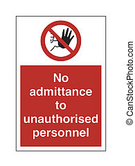No Ad UnAuthorised Person - High Resolution No Unauthorised...