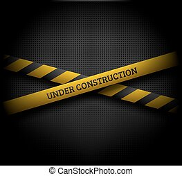 Under construction sign - Crossing yellow ribbons with UNDER...