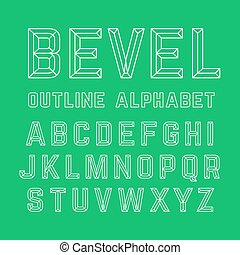 Bevel alphabet - Bevel outline alphabet