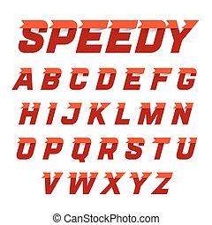 Speedy style alphabet - Speedy style, dynamic alphabet