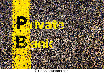 Accounting Business Acronym PB Private Bank - Concept image...