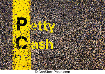 Accounting Business Acronym PC Petty Cash - Concept image of...