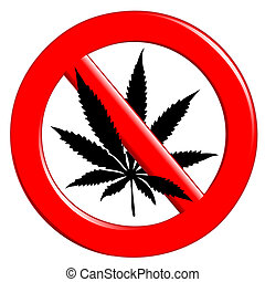No cannabis - Illustration of the sign no cannabis on a...