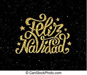 Feliz Navidad gold glittering lettering design - Feliz...