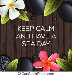 Keep calm and have a Spa day, healthcare and beauty template...