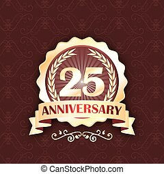 25th gold anniversary label with ribbon and laurel wreath.