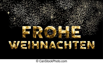 Christmas german frohe weihnachten low poly gold - Merry...