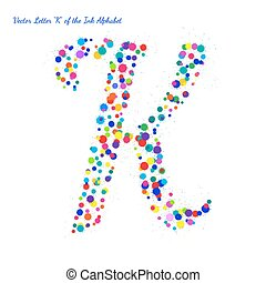 Vector Letter K from Bright Color Ink Blots with Splashes