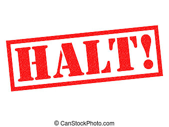 HALT! red Rubber Stamp over a white background.