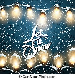 Let It Snow Christmas Lights Vector Holiday Illustration of...
