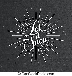 Let It Snow Vector Illustration - Let It Snow Seasonal...