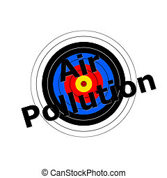 Target Air Pollution - Target background with the writing...