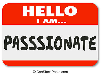 Hello I Am Passionate Words Nametag Sticker - Hello I am...