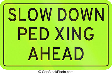Road sign in the Philippines - Slow down, pedestrian...